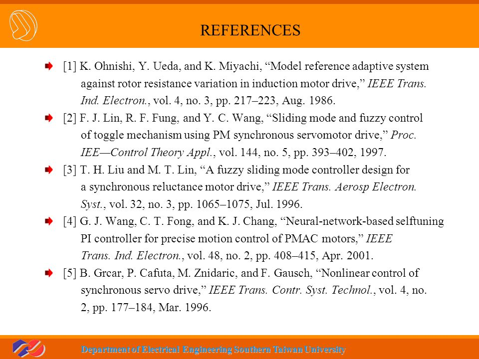 REFERENCES [1] K. Ohnishi, Y. Ueda, and K. Miyachi, Model reference adaptive system.